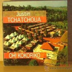 Discos de vinilo: JUSTIN TCHATCHOUA / OH! KOKORIKO / COSAS CLARAS - EMI 052 8 60110 6 - 1994 . Lote 32434122
