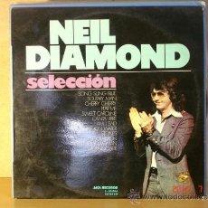 Discos de vinilo: NEIL DIAMOND - SELECCIÓN MCA S-30.066 - 1973. Lote 32439272