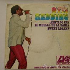 Discos de vinilo: OTIS REDDING 45 SINGLE VINILO SENTADO EN EL MUELLE DE LA BAHIA. Lote 32591687