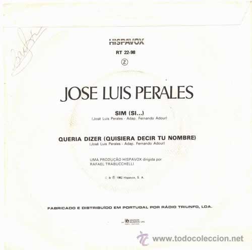 Discos de vinilo: JOSE LUIS PERALES SIM/QUERIA DIZER CANTA EN PORTUGUÉS - Foto 3 - 32465970