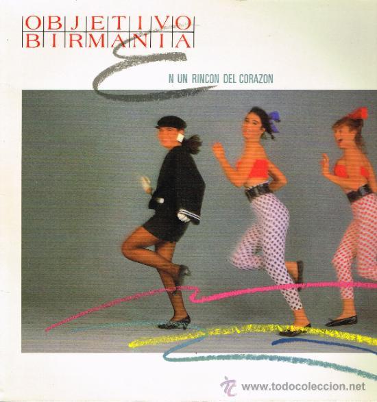 OBJETIVO BIRMANIA - EN UN RINCÓN DEL CORAZÓN / TITUBEO - MAXISINGLE 1985 (Música - Discos de Vinilo - Maxi Singles - Grupos Españoles de los 70 y 80)
