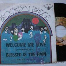 """Discos de vinilo: BROOKLYN BRIDGE, BIENVENIDO MI AMOR, SINGLE 7"""" FONOGRAM SPAIN 1969, VER FOTO VER MAS INFORMACION. Lote 32488985"""