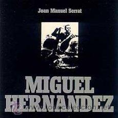 Discos de vinilo: SERRAT - MIGUEL HERNÁNDEZ. Lote 32492138