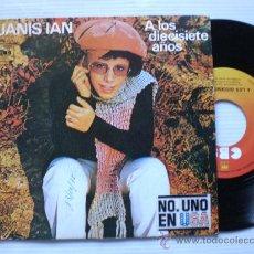 Discos de vinilo: JANIS IAN, A LOS 17 AÑOS, SINGLE 7