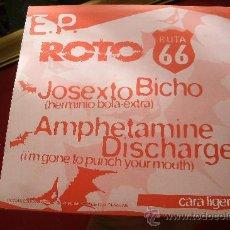 Discos de vinilo: E.P RUTA 66 7 PLEARURE FUCKERS - BIG CRUNCH - JOSEXTO BICHO - AMPHETAMINE DISCHARGE - 1994 - RARO !. Lote 32524029