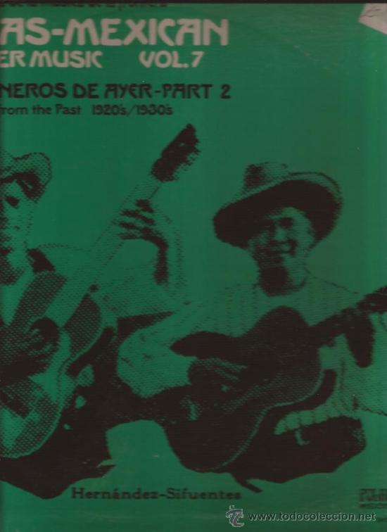 LP-TEXAS MEXICAN BORDER MUSIC VOL.7-1920´S 1930´S-FOLKLYRIC 9012-ARHOOLIE-CON LETRAS (Música - Discos - LP Vinilo - Country y Folk)