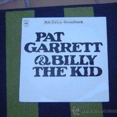 Discos de vinilo: PAT GARRETT & BILLY THE KID , BOB DYLAN/ SOUNDTRACK CBS 1973. Lote 32533251