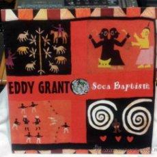 Discos de vinilo: EDDY GRANT - SOCA BAPTISM. Lote 32533840