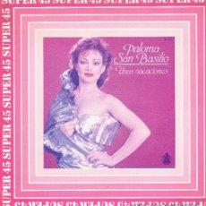 Discos de vinilo: PALOMA SAN BASILIO - UNAS VACACIONES / FIESTA DEL INTERIOR - MAXISINGLE 1983 - . Lote 32552795