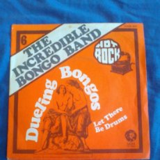 Discos de vinilo: INCREDIBLE BONGO BAND - DUELING BONGOS / LET THERE BE DRUMS (1973). Lote 32556445