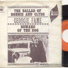 Discos de vinilo: SINGLE 45 RPM / GEORGIE FAME / THE BALLAD OF BONNIE AND CLYDE // EDITADO CBS 1968 ESPAÑA. Lote 32558541