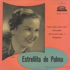 Discos de vinilo: ESTRELLITA DE PALMA,TANTO TIENES TANTO VALES. Lote 32576332