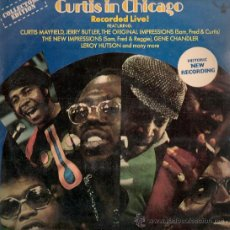 Discos de vinilo: CURTIS MAYFIELD (THE IMPRESSIONS) - CURTIS IN CHICAGO (LP) EDIC. ESPAÑOLA - VG++/EX. Lote 32578525