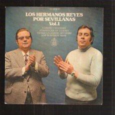 Discos de vinilo: HERMANOS REYES. Lote 32585112