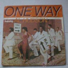 Discos de vinilo: ONE WAY, YOU CAN DO IT, SINGLE 7 FONOGRAN 1979, EXCELENTE ESTADO. Lote 57918327