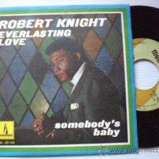 Discos de vinilo: ROBERT KINGHT, EVERLASTING LOVE, SINGLE 7 MONIMENT SPAIN 1968, NUEVO, RARO. Lote 32598854