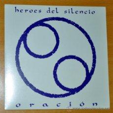 Discos de vinil: HÉROES DEL SILENCIO - SINGLE VINILO PROMO 7'' - REEDICIÓN 2007 - ORACIÓN ( 2 VERSIONES). Lote 32610125