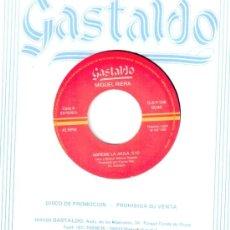 Discos de vinilo: MIGUEL RIERA * SINGLE VINILO * ABREME LA JAULA * PROMOCIONAL * MUY RARO. Lote 32850822