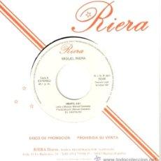 Discos de vinilo: MIGUEL RIERA * SINGLE VINILO * VIENTO * PROMOCIONAL * MUY RARO. Lote 32850839