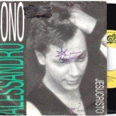 Discos de vinilo: ALESSANDRO BONO * SINGLE VINILO * JESUCRISTO * PROMOCIONAL * RARE. Lote 32851312