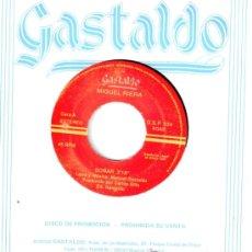 Discos de vinilo: MIGUEL RIERA * SINGLE VINILO * SOÑAR * PROMOCIONAL * MUY RARO. Lote 32883226