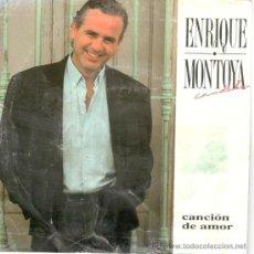 Discos de vinilo: ENRIQUE MONTOYA * SINGLE VINILO *CANCIÓN DE AMOR * PROMOCIONAL * RARE * NUEVO. Lote 32883290