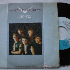 Discos de vinilo: SPANDAU BALLET, GENTLY, SINGLE 7 RCA SPAIN PROMOCIONAL EXCELENTE ESTADO OFERTA. Lote 32616469