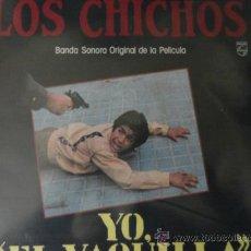 Discos de vinilo: LOS CHICHOS LP YO EL VAQUILLA B.S.O.. Lote 32616969