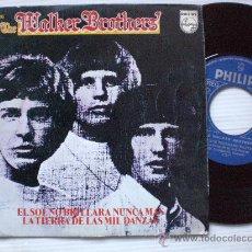 Discos de vinilo: WALKER BROTHERS, EL SOL NO BRILLARA, SINGLE PHILIPS SPAIN REEDIC. 1972, SEMINUEVO VER +. Lote 32619513