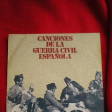 Discos de vinilo: CANCIONES DE LA GUERRA CIVIL ESPAÑOLA. Lote 32627812