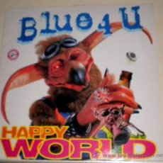 Discos de vinilo: BLUE 4 U - HAPPY WORLD BMG 1.998 ( MAXI ). Lote 32629578