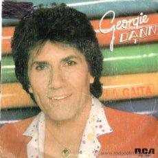 Discos de vinilo: GEORGIE DANN * SINGLE VINILO * LA GAITA * RARO. Lote 32724027