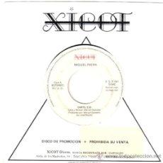 Discos de vinilo: MIGUEL RIERA * SINGLE VINILO * CANTO * PROMOCIONAL * MUY RARO. Lote 32785413