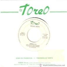 Discos de vinilo: MIGUEL RIERA * SINGLE VINILO * DANIELA * PROMOCIONAL * MUY RARO. Lote 32785478