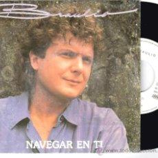 Discos de vinilo: BRAULIO * SINGLE VINILO * NAVEGAR EN TI * RARE * PROMOCIONAL. Lote 32820948