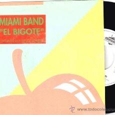 Discos de vinilo: MIAMI BAND * SINGLE VINILO * EL BIGOTE * RARE * * SELLO MANZANA *PROMOCIONAL. Lote 32821137