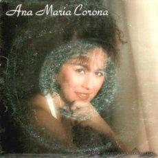 Discos de vinilo: ANA MARÍA CORONA * SINGLE VINILO * PUENTE DE CRISTAL / QUISO NACER POESÍA * RARE. Lote 32821581