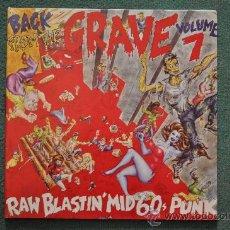 Dischi in vinile: BACK FRON THE GRAVE VOL.7 - RAW BLASTIN' MID 60'S PUNK (2XLP'S). Lote 32644442