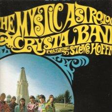 Discos de vinilo: LP THE MYSTIC ASTROLOGIC CRYSTAL BAND FEATURING STEVE HOFFMAN ( PSICODELIA DE 1967) . Lote 32653648