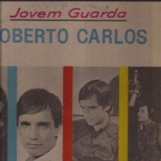 Discos de vinilo: LP-ROBERTO CARLOS-JOVEM GUARDA-CBS 37432-BRASIL-1965. Lote 32684523