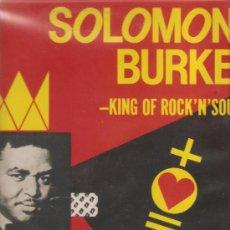 Discos de vinilo: LP SOLOMON BURKE - KING GON ROCK´N´ SOUL : FROM THE HEART . Lote 32703783