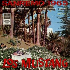 Discos de vinilo: LOS MUSTANG - SANREMO 1965 - SE PIANGI, SE RIDI - PRIMA O POI + 2 - EP SPAIN - EX / EX. Lote 32709673