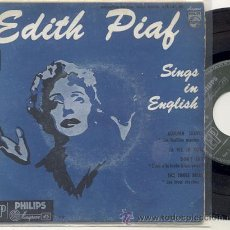 Discos de vinilo: EP 45 RPM / EDITH PIAF SING IN ENGLISH / AUTUMN LEAVES // EDITADO PHILIPS FRANCIA . Lote 32724271
