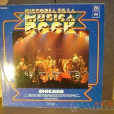 Discos de vinilo: CHICAGO - IDEM HISTORIA DE LA MUSICA ROCK Nº 28 - CBS S 81139 - 1976. Lote 32725754