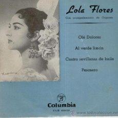 Discos de vinilo: LOLA FLORES - OLE DOLORES - CUATRO SEVILLANAS DE BAILE +2 EP 1957 VG++ VG+. Lote 32732119
