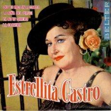Discos de vinilo: ESTRELLITA CASTRO - QUE TE PASA EN LA CARITA + LA NIÑA DEL PIRULI +2 - EP 1963 - EX / EX. Lote 32732223