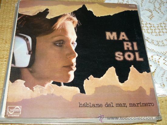MUSICA GOYO - LP - MARISOL - HABLAME DEL MAR MARINERO - *AA99 (Música - Discos - LP Vinilo - Solistas Españoles de los 50 y 60)