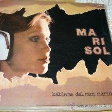 Discos de vinilo: MUSICA GOYO - LP - MARISOL - HABLAME DEL MAR MARINERO - *AA99. Lote 32732888