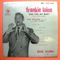 Discos de vinilo: FRANKIE LAINE. ONE FOR MY BABY. COLUMBIA. Lote 32734220