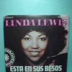 Discos de vinilo: LINDA LEWIS. ESTA EN SUS BESOS IT'S IN HIS KISS + WALK ABOUT. SINGLE VINILO.1975. Lote 32746713